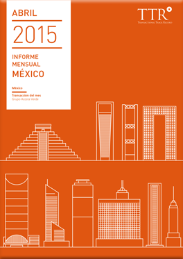 Informe mensual México Abril